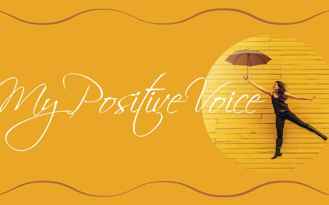 My Positive Voice