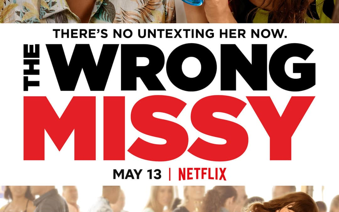 The Wrong Missy – Movie