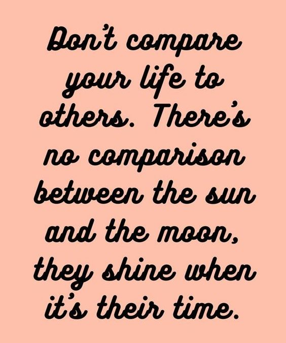 """""""Don't Compare Your Life"""" Quote"""