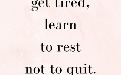 """""""If You Get Tired"""" Quote"""