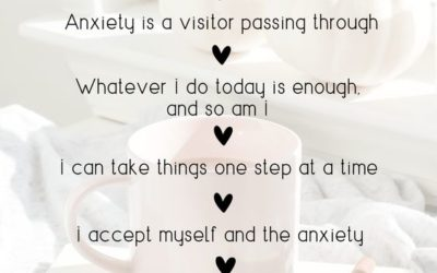 10 Affirmations for When You're Anxious